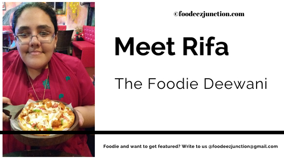 Rifa Foodie Deewani Interview With Foodeezjunction.com