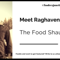 An Interview with Raghavendra - The Food Shaukeen