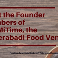 An Interview with Founder Members Paymitime - A Hyderabadi Food Venture