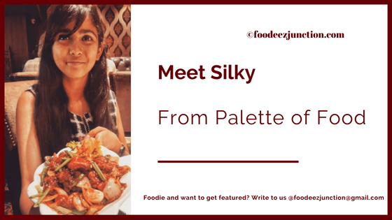 Interview-foodeezjunction-silky-palette-of-food-blogger-sara-khan